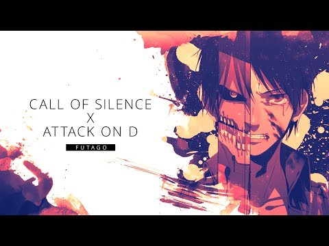 Attack On Titan - Call Of Silence (Futago Bootleg Remix) [Anime Music Video]
