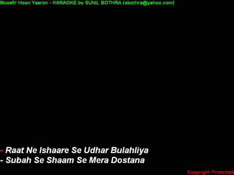 Musafir Hoon Yaaron Hindi Karaoke   Youtube video