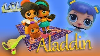 LOL Surprise Dolls Perform Aladdin! Starring Dollface, Midnight, Coconut QT, and Others!