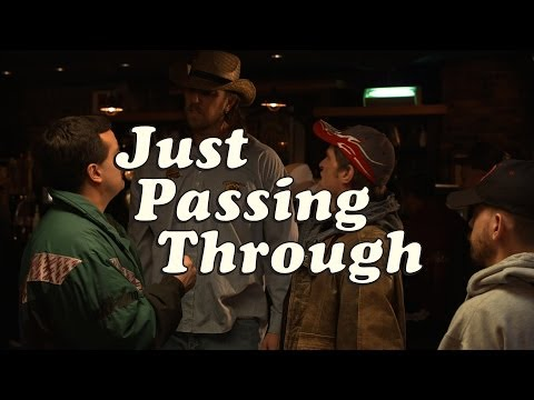 Just Passing Through – Episode 7 – The Call