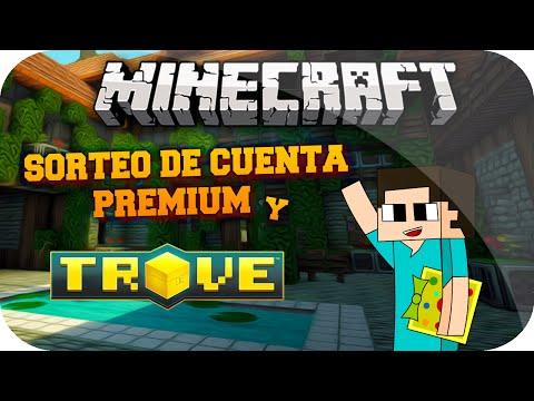 Minecraft Sorteo Cuenta Premium o El Juego TROVE