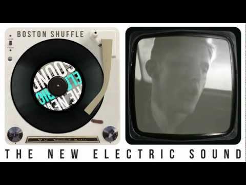 The New Electric Sound - Boston Shuffle