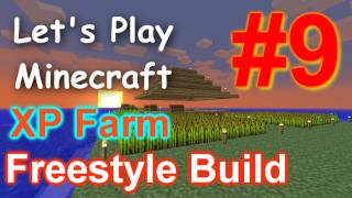 Let's Play Minecraft Survival (Part 9) - XP Farm & Enchantment Room Freestyle