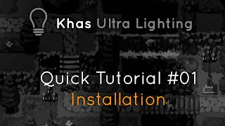 Ultra Lighting quick tutorial #01 - Installation