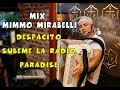 MIX MIMMO MIRABELLI 2017 La Fisarmonica Moderna mp3