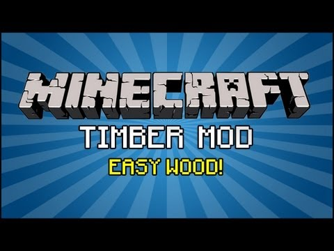 Minecraft Mod - Timber Mod