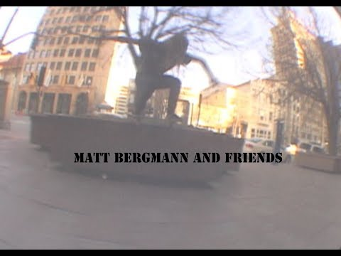 Matt Bergmann and Friends