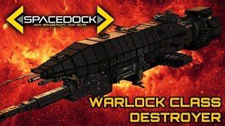 Babylon 5: Warlock Class Advanced Destroyer - Spacedock