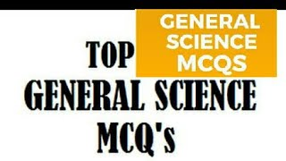 Most Repeated Questions of General science in NTS Test