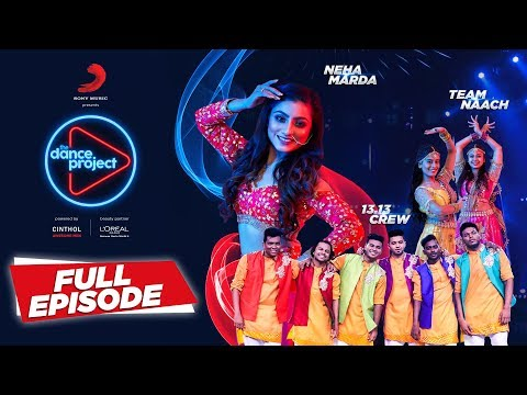 Ep-4 The Dance Project (Wedding Special) - Neha Marda | 13.13 crew | Team Naach