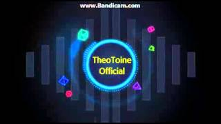 Theotoine Official İntro / 2