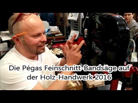 Die Pégas Feinschnitt-Bandsäge Auf Der Holz-Handwerk 2016