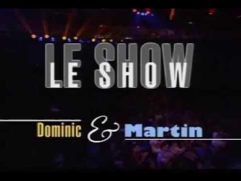 Dominic et Martin   Le Show (2001)