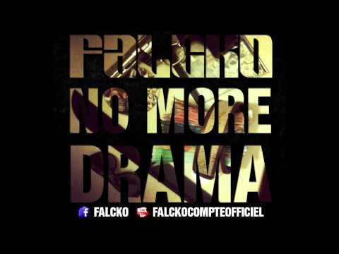 Falcko - No more drama [Officiel]