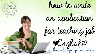 ||3|| HOW TO WRITE AN APPLICATION FOR TEACHER JOB