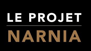 Le projet Narnia