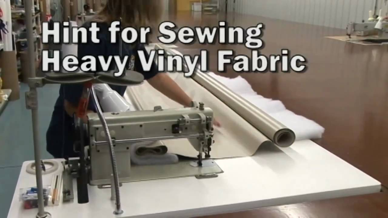 Hints For Sewing Heavy Vinyl Fabrics Youtube