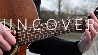 (Zara Larsson) Uncover - Fingerstyle Guitar Cover (with TABS)
