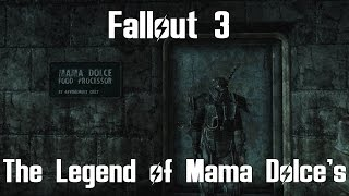 Fallout 3- The Legend of Mama Dolce's