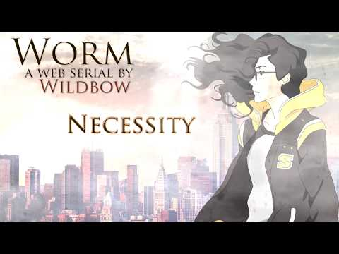 [Worm] Taylor Hebert's Theme - Necessity