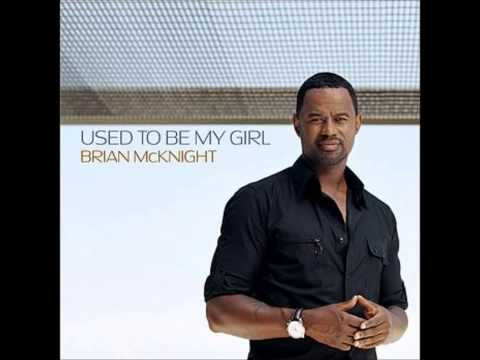 Brian Mcknight - Used To Be My Girl