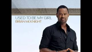 Watch Brian McKnight Used To Be My Girl video