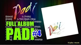 Padi - FULL ALBUM Self Title (2005)
