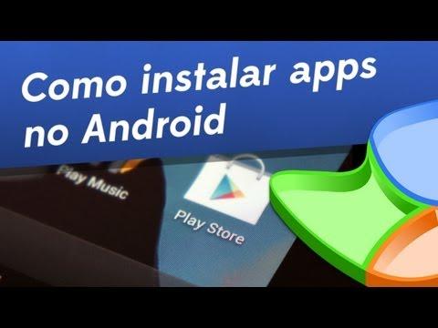 Dicas - Como instalar aplicativos no Android - Baixaki