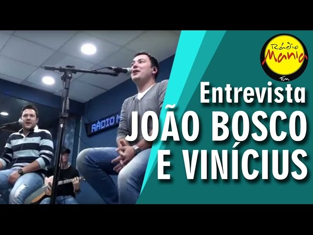 Rádio Mania - João Bosco e Vinícius - Tarde Demais
