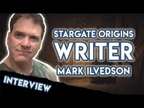 Mark Ilvedson Interview (STARGATE ORIGINS Writer)