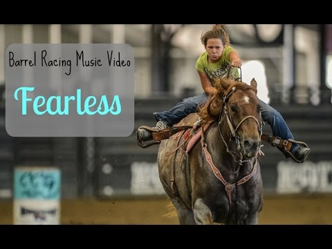 Barrel racing music video ~ Fearless
