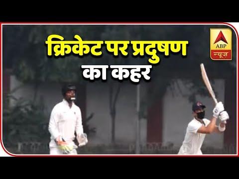 Delhi Air Impacts Ranji Game: Mumbai Players Wear Mask: Super 9 Full(02.11.18) | ABP News