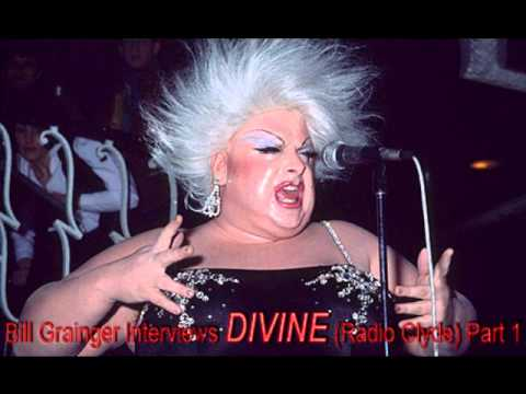 Bill Grainger Interviews DIVINE (Radio Clyde) Part 1