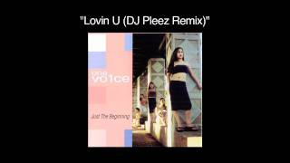 Watch One Vo1ce Lovin U video