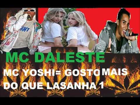 MC DALESTE E MC YOSHI - GOSTO MAIS DO QUE LASANHA  1 ♫♪.