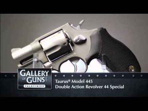 Gallery of Guns TV 2012: Taurus Model 445 Double Action Revolver