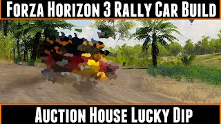 Forza Horizon 3 Rally Car Build Auction House Lucky Dip