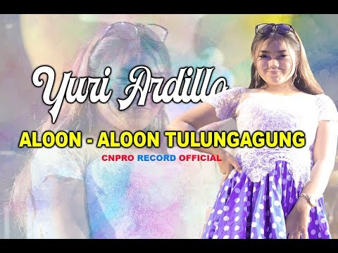 Download YURI ARDILLA - ALOON ALOON TULUNGAGUNG Mp4 baru