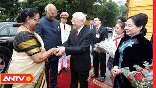 Tổng bí thư, Chủ tịch nước Nguyễn Phú Trọng đón tổng thống Ấn Độ |ANTV