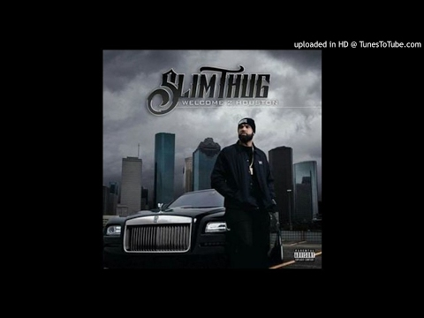 Slim Thug - King & The Boss Ft Z-Ro