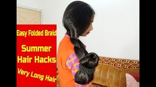 Easy Folded Braid Making with Silk & Shiny Long Hair | Summer Hair Styles | Easy Hair Hacks