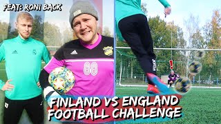 FINLAND VS ENGLAND - Football Challenge! Feat. Roni Back