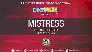 "Dear MOR: ""Mistress"" The Helen Story 09-20-19"