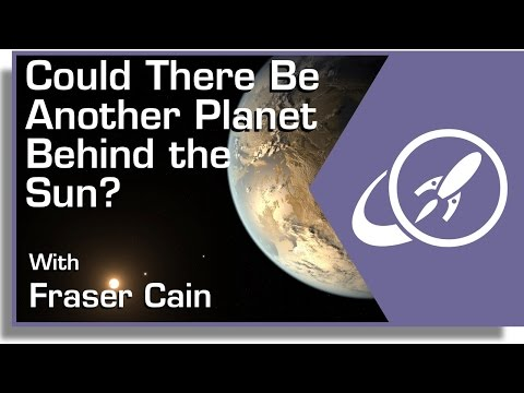 Could There Be Another Planet Behind the Sun?