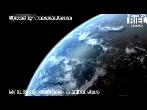 [HD] BT feat. Kirsty Hawkshaw - A Million Stars (best vocal trance 2010, Hubble deep field video]
