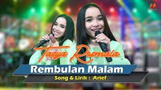 Download lagu REMBULAN MALAM - Tasya Rosmala || NEW ARWANA DJANDHUT ||  Musik Video
