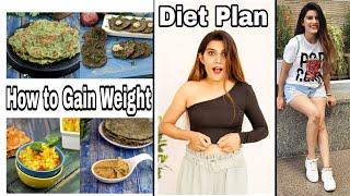 Diet Plan : Weight Gain Using Home Cooked Food | How To Gain Weight Healthy | Super Style Tips