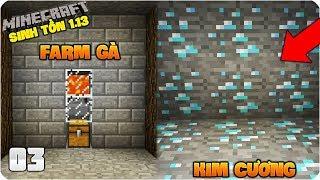 MINECRAFT SINH TỒN 1.13 - TẬP 3: KIM CƯƠNG VÀ MÁY FARM GÀ SIÊU DỄ (MK Gaming Survival)