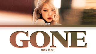 Download lagu ROSÉ GONE Lyrics (로제 GONE 가사) [Color Coded Lyrics/Eng]