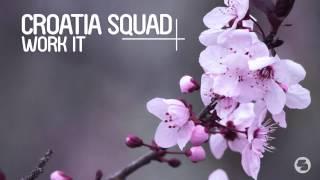 Croatia Squad - What Can U Do